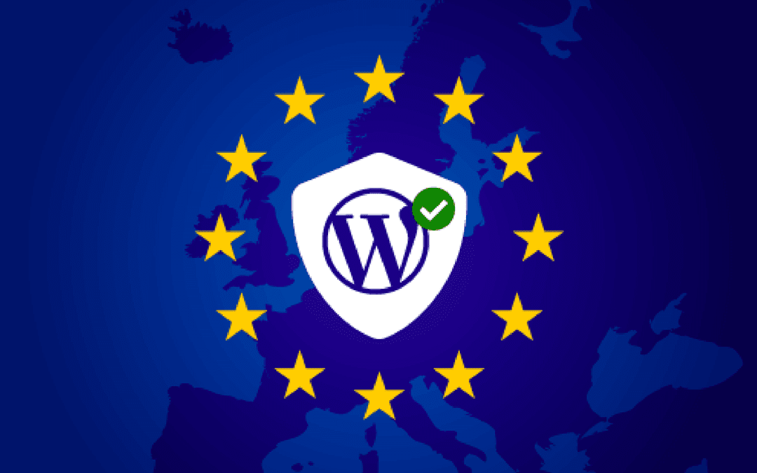 A Guide to WordPress and GDPR Compliance – Everything You Need to Know