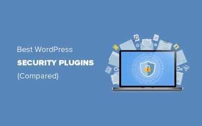 Best WordPress Security Plugins to Protect Your Site